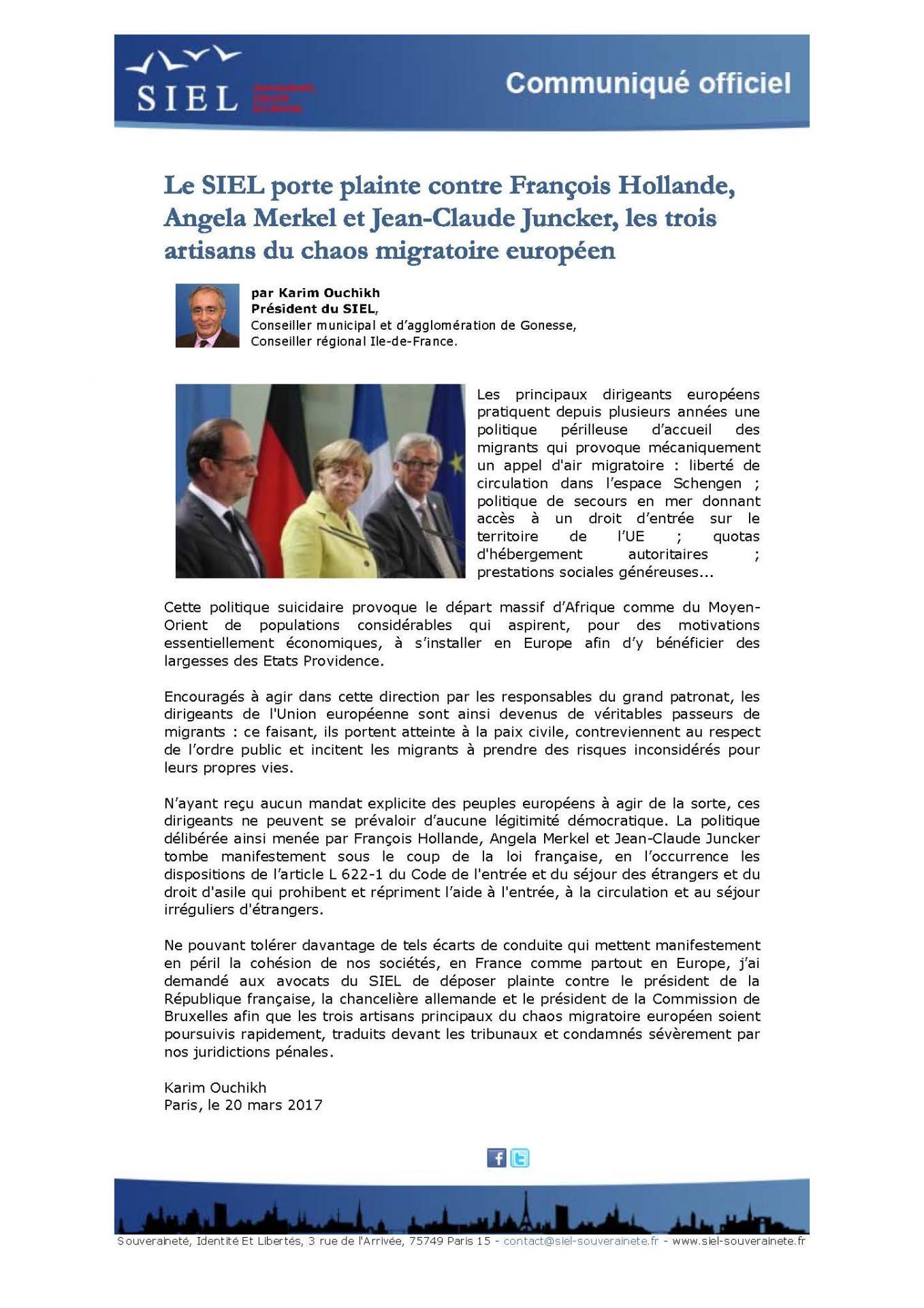 Siel souverainete identite et libertes le siel porte plainte contre francois hollande angela merkel et jean claude juncker les trois artisans du chaos migratoire europeen